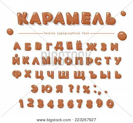 Caramel Cyrillic alphabet. Sweet glossy letters and numbers. Vector