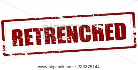 Rubber stamp with word retrenched inside, vector illustration