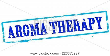 Rubber stamp with text aroma therapy inside, vector illustration