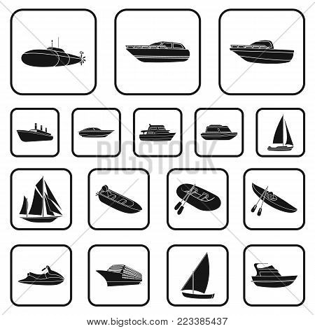 Water and sea transport black icons in set collection for design. A variety of boats and ships vector symbol stock illustration.
