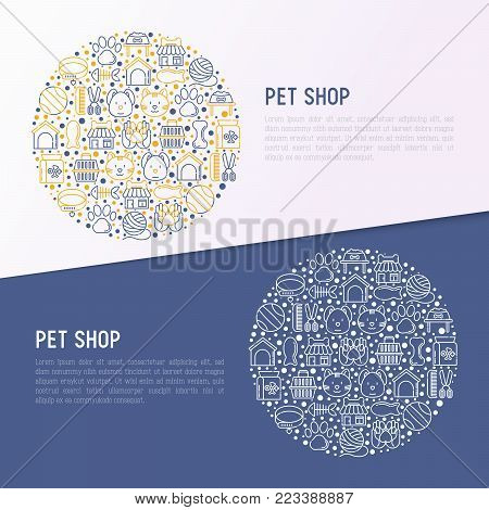 Pet shop concept in circle with thin line icons: cat, dog, collar, kennel, grooming, food, toys. Modern vector illustration, web page template. poster