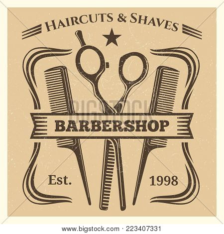Vintage retro barbershop label desing on grunge background. Vector illustration