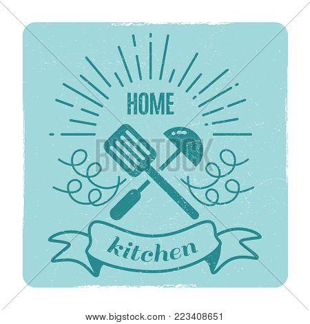 Home kitchen, home cooking grunge vintage label design. Vector illustration