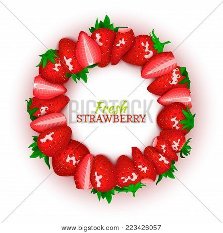 Circle colored frame composed of delicious red strawberry fruit. Vector card illustration. Strawberry berry round frame for design of food packaging juice breakfast, cosmetics, tea, detox, diet