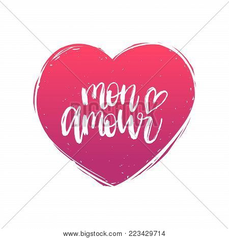 Vector hand lettering phrase Mon Amour. February 14 calligraphy in heart shape. Valentines day typography.