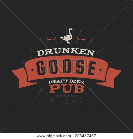 Vintage craft beer pub label. Drunken goose brewery retro design elements. Hand drawn emblemfor bar and pub. Business signs template, logo, identity object. Stock vector isolate on dark background.