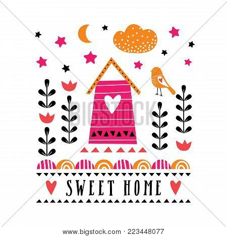 Vector card with home, flowers and bird. Illustration for children's prints, greetings, posters, t-shirt, packaging. Elements for your design. Postcard with sweet home text. Vector illustration.