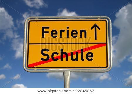 German Road Sign School And Holidays