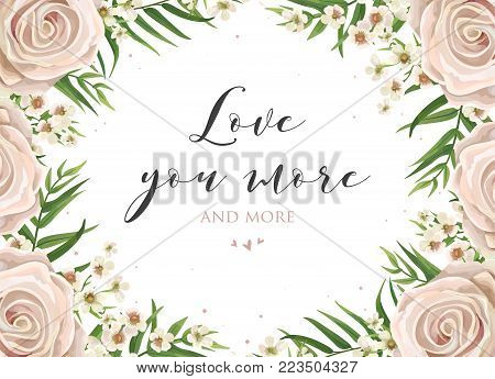 Floral card design with pink, creamy white garden rose, wax flowers, green exotic palm tree frond leaves bouquet border. Vector luxury elegant tender Valentine's day greeting, invite, postcard