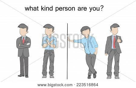 men stand with the inscription: what kind person are you? vector illustration.