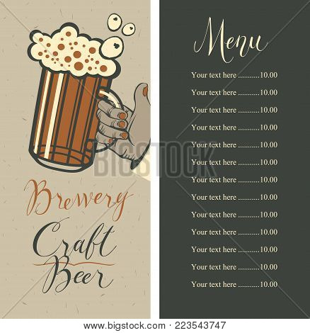 Vector beer menu with price list, and handwritten inscriptions Brewery, Craft beer. Illustration with a full glass of frothy beer in human hand on the old cardboard background in retro style