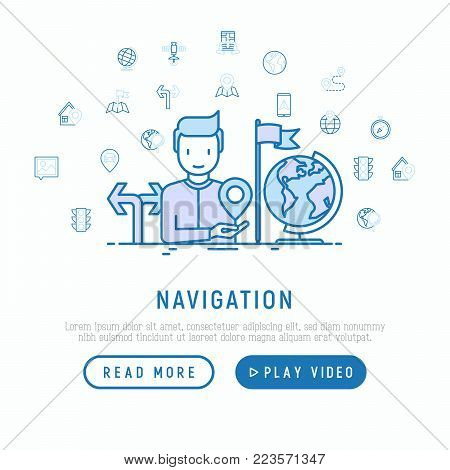Navigation and direction concept with thin line icons: pointer, compass, navigator on tablet, traffic light, store locator, satellite. Modern vector illustration, web page template.
