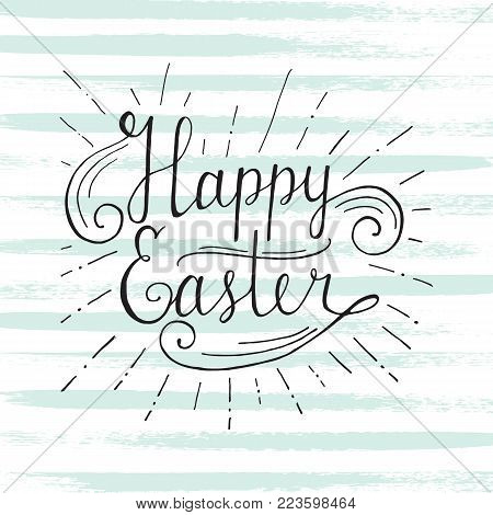 Hand written Easter phrases .Greeting card text templates with Easter eggs isolated on white background. Happy easter lettering modern calligraphy style.