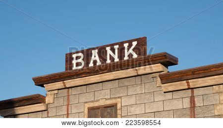 Old bank sign in western ghost town