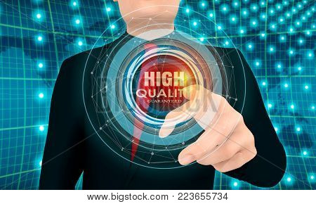 Businessman pushing button with high quality guaranteed insignia on virtual screen. 3D rendering