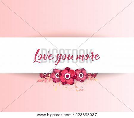 Love you more. Spring floral  paper cut design vector banner. Flower Arrangement for your design
