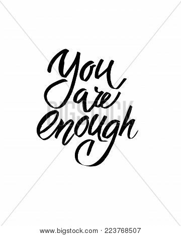 You are enough. I heart you. Valentines day calligraphy glitter card. Hand drawn design elements. Handwritten modern brush lettering.