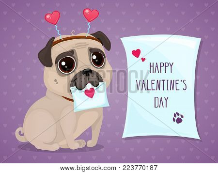 Greeting card for Valentine's Day with a cute pug and a letter. Cartoon lovely dog on a purple background. Vector illustration for a postcard or a poster. Text