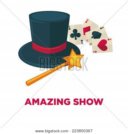 Amazing show promotional poster with special magic tricks equipment. Black tall hat, gold wand with shiny star on top and play cards isolated cartoon flat vector illustration on white background.