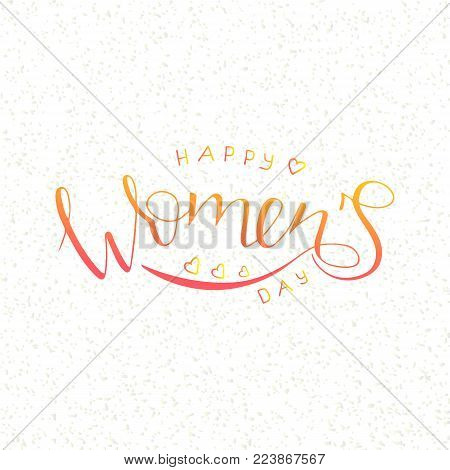 Happy Women's Day text as International Womens Day badge. Happy Women's Day lettering typography poster.  Vector illustration.