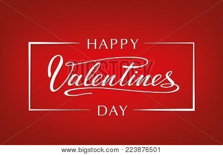 Happy Valentines Day typography poster with handwritten calligraphy text. Lettering. - stock vector.