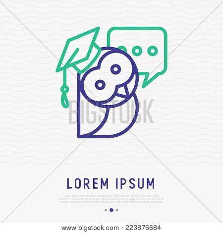 Wise owl in graduation cap with speech bubble thin line icon. Modern vector illustration.