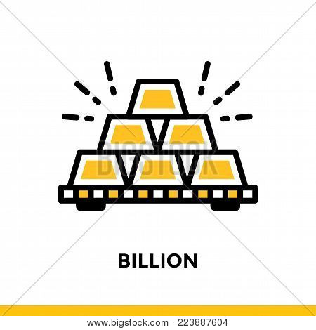 Linear icon BILLION of finance, banking. Pictogram in outline style. Suitable for mobile apps, websites and design templates