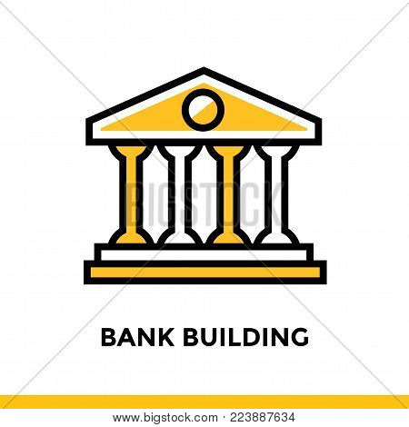 Linear icon BANK BUILDING of finance, banking. Pictogram in outline style. Suitable for mobile apps, websites and design