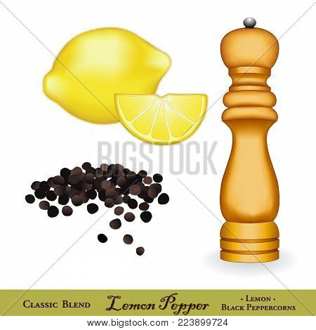 Lemon Pepper, classic spice blend. Light wood spice mill, whole black peppercorns, fresh lemons. Lemon zest mixed with cracked black pepper is a classic seasoning for poultry, pasta and seafood.