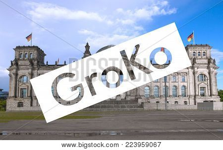 Groko (short For Grosse Koalition, Meaning Large Coalition) Superimposed To The Reichstag Houses Of