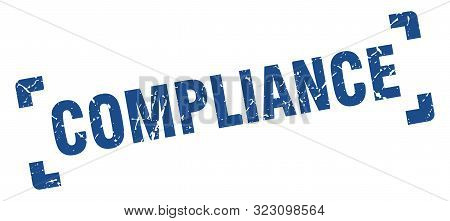 Compliance Stamp. Compliance Square Grunge Sign. Compliance