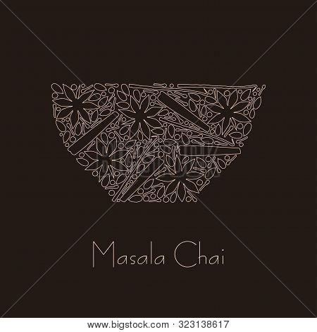 Vector Tea Cup Consists Of Spices Line Silhouettes With Masala Chai Text Sign. Cup Concept With Spic