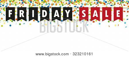 Friday Sale Flags And Confetti Banner On White Background Vector Illustration Eps10