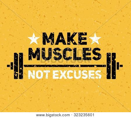 Hard And Strong Pumping Gym Flyer Banner Vector Illustration. Make Muscles Not Excuses Inspiring Wor
