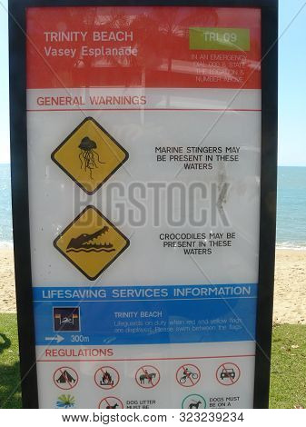 Trinity, Australia, 23-6-2014: A Warning Sign For The Marine Stingers And Crocodiles In Australia