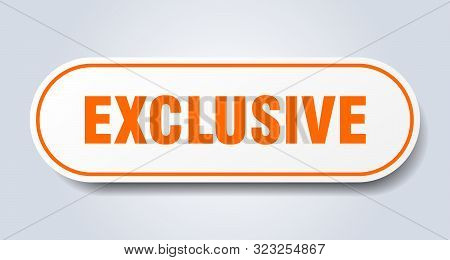 Exclusive Sign. Exclusive Rounded Orange Sticker. Exclusive