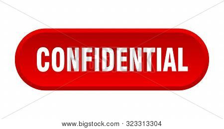 Confidential Button. Confidential Rounded Red Sign. Confidential