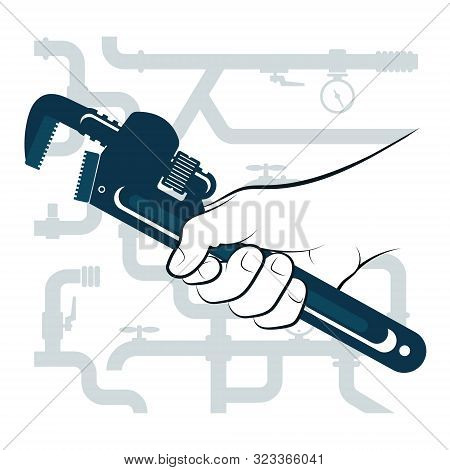 Wrench In Hand For Repair Plumbing And Water Pipes