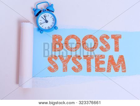 Text sign showing Boost System. Conceptual photo Rejuvenate Upgrade Strengthen Be Healthier Holistic approach. poster
