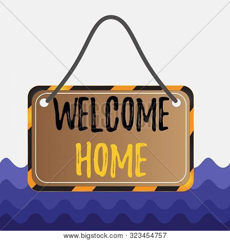 Conceptual hand writing showing Welcome Home. Business photo showcasing Expression Greetings New Owners Domicile Doormat Entry Board attach string color black yellow frame rectangle shape. poster