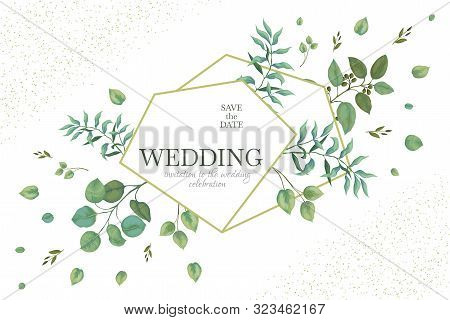Wedding Greenery Frame. Invitation Card Template Design With Rustic Eucalyptus Branches And Green Le