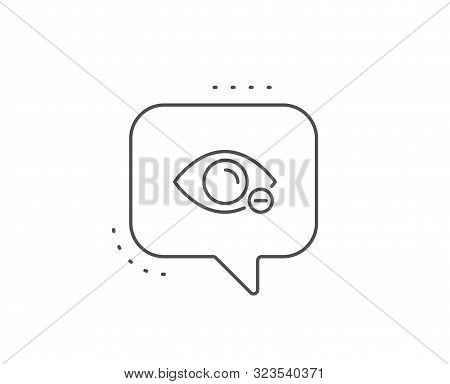 Myopia Line Icon. Chat Bubble Design. Eye Diopter Sign. Optometry Vision Symbol. Outline Concept. Th