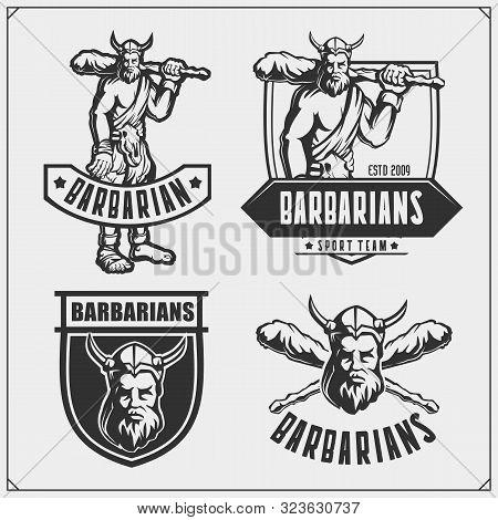 Set Of Barbarian Labels, Badges And Design Elements. Vintage Style. Print Design For T-shirt. Sport