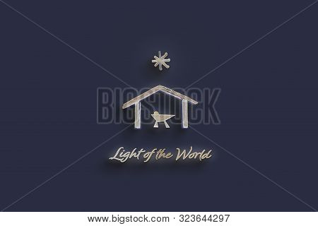 Christmas Time. Nativity Illustration Of Manger With Baby Jesus And Star Of Bethlehem. Text : Light