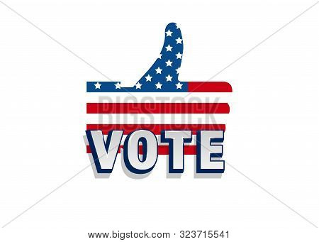 Vote 2020 In Usa, Thumbs Up Flag Usa Silhouette Design. American Patriotic Background Election Day.