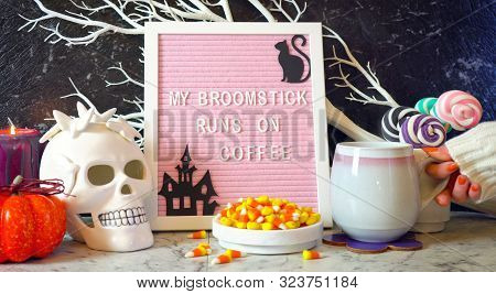 Funny Halloween My Broomstick Runs On Coffee Letter Board.