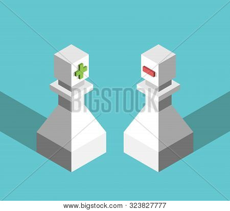 Two Isometric Positive, Negative Chess Pawns, Plus, Minus Signs. Opposites, Scarcity And Abundance M
