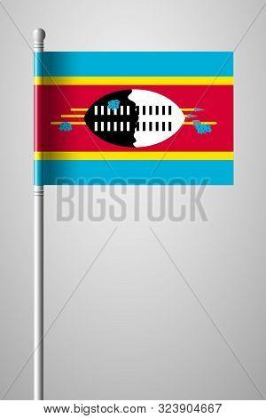 Flag Of Eswatini. National Flag On Flagpole. Isolated Illustration On Gray