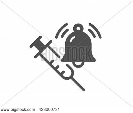 Vaccine Announcement Simple Icon. Vaccination Syringe With Bell Sign. Jab Symbol. Classic Flat Style