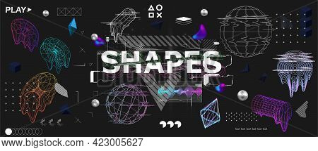 3d Shapes And Trendy Universal Elements With Glitch, Bag And Liquid Effects. Retrofuturism Shapes Co